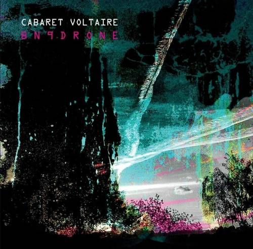 Cabaret Voltaire - Bn9drone [Limited Edition White LP]