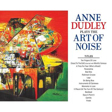 Anne Dudley Plays The Art Of Noise [Import]