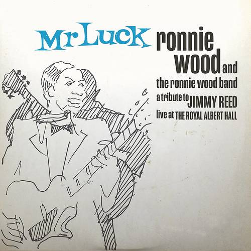 Ronnie Wood - Mr. Luck - A Tribute to Jimmy Reed: Live at the Royal Albert Hall [Indie Exclusive Limited Edition Blue 2LP]