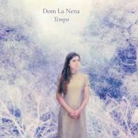 Dom La Nena - Tempo