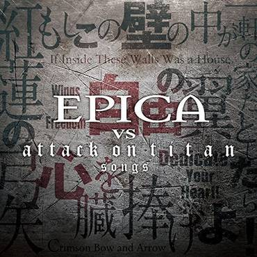 Epica Vs Attack on Titan Songs [Import]