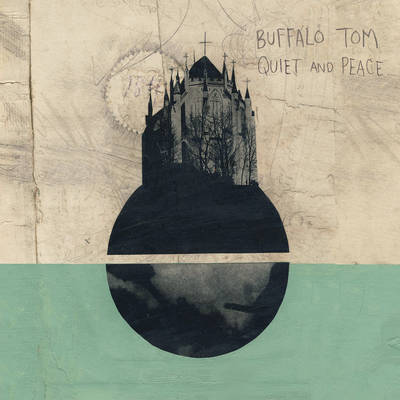 Buffalo Tom - Quiet and Peace [LP] [PREORDER]