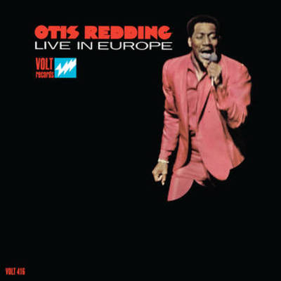 Otis Redding - Live in Europe (50th Anniversary Edition)