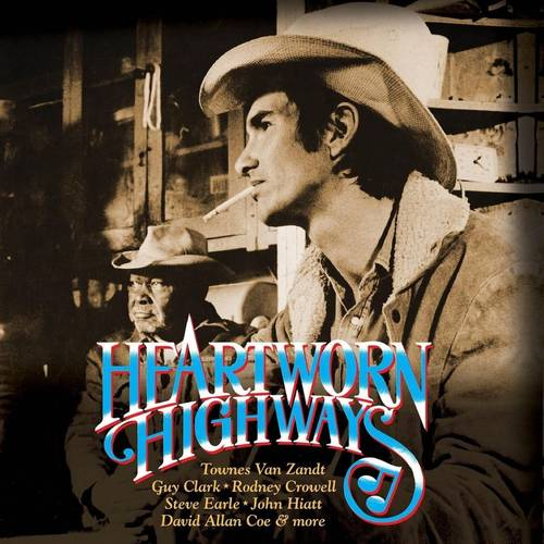 Heartworn Highways [Soundtrack 2LP]