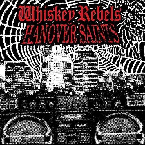 Whiskey Rebels / Hanover Saints