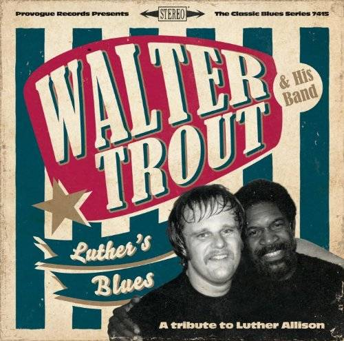 Luther's Blues-A Tribute To Luther Allison