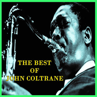 The Best Of John Coltrane [4CD]