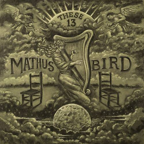 Jimbo Mathus & Andrew Bird - These 13