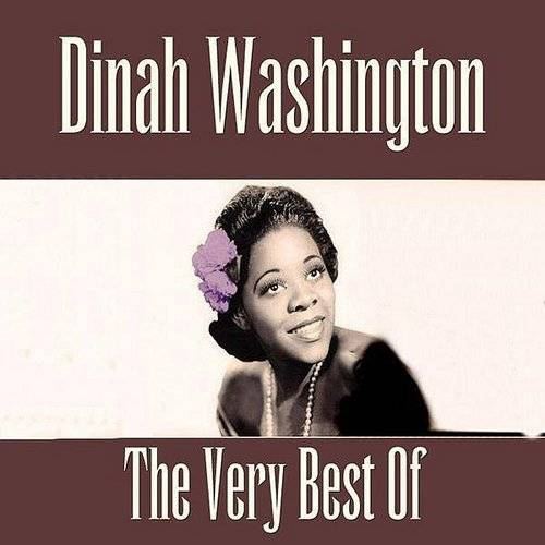 The Very Best Of Dinah Washington