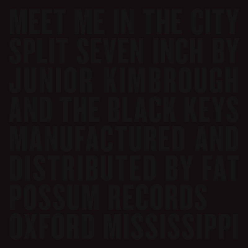 THE BLACK KEYS JUNIOR KIMBROUGH MEET ME IN THE CITY
