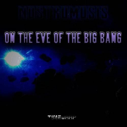 On The Eve Of The Big Bang
