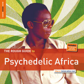 Rough Guide: Psychedelic Africa (180 Gram LP + Download Card)