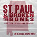 St. Paul & The Broken Bones - Live From The Alabama Theatre