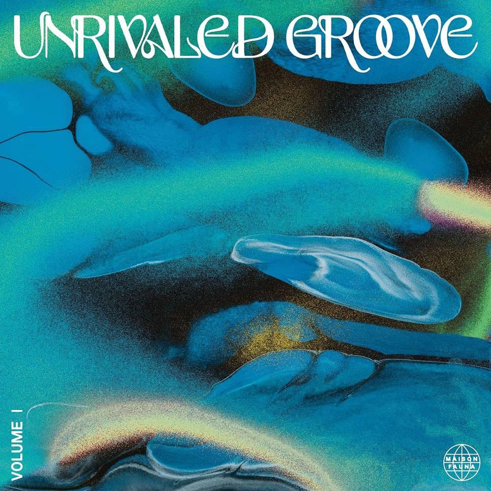 Various Artists - Unrivaled Groove Vol. I [LP]