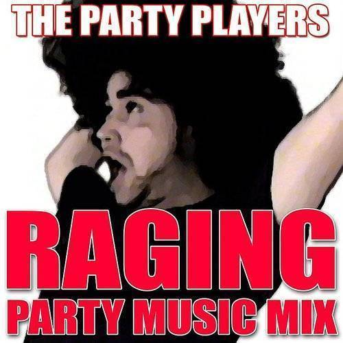 Raging Party Music Mix