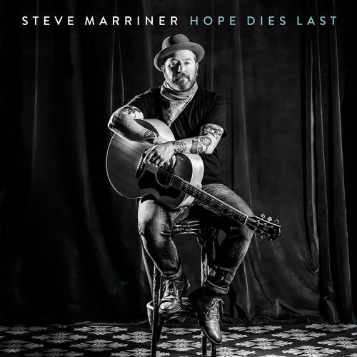 Steve Marriner - Hope Dies Last