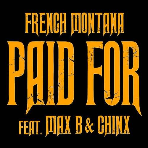 Chinx & Max/Paid For - Single