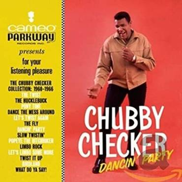 Dancin' Party: The Chubby Checker Collection (1960-1966) [LP]