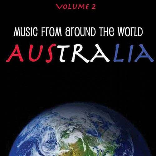 Music From Around The World - Australia, Vol. 2