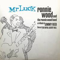 Ronnie Wood - Mr. Luck - A Tribute to Jimmy Reed: Live at the Royal Albert Hall [2LP]