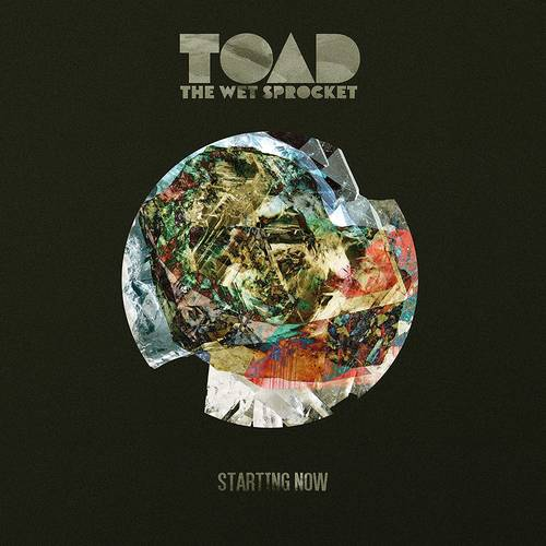 Toad The Wet Sprocket - Starting Now