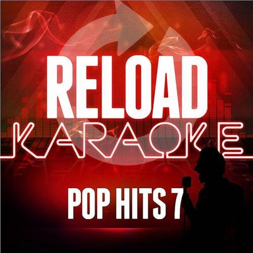 Reload Karaoke - Pop Hits 7