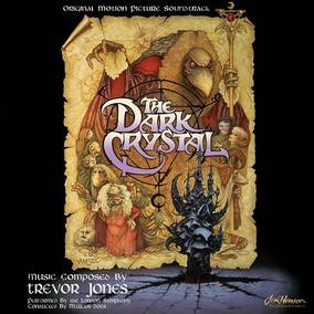 The Dark Crystal: The Original Soundtrack