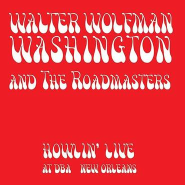 Howlin' Live At Dba New Orleans