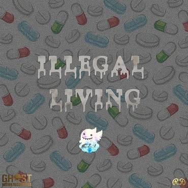 Illegal Living (Feat. Cloudkid) - Single