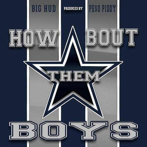 How Bout Them Boys (Dallas Cowboys Anthem)