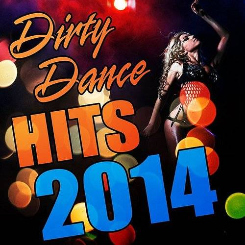 Dirty Dance Hits 2014