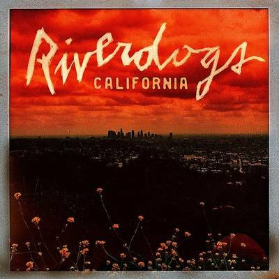 Riverdogs - California