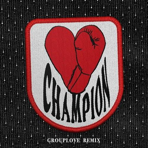 Champion (Grouplove Remix) - Single
