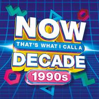Now That's What I Call Music! - NOW That's What I Call A Decade! 1990s