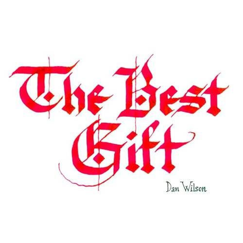 The Best Gift - Single
