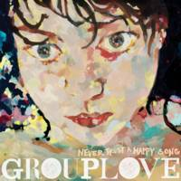 Grouplove - Never Trust A Happy Song: 10th Anniversary Edition [Limited Edition Green LP]