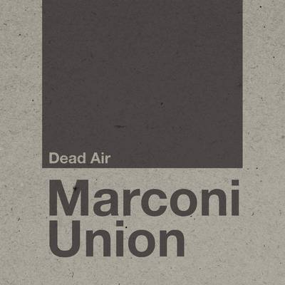 Marconi Union - Dead Air [2LP]