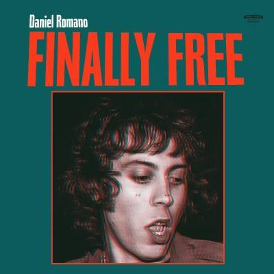 Daniel Romano - Finally Free [Indie Exclusive Limited Edition Transparent Red & Green LP]