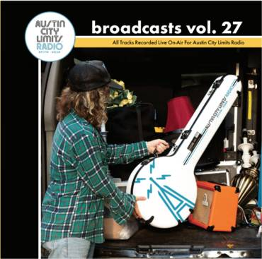 ACL Radio KGSR Broadcasts Vol. 27