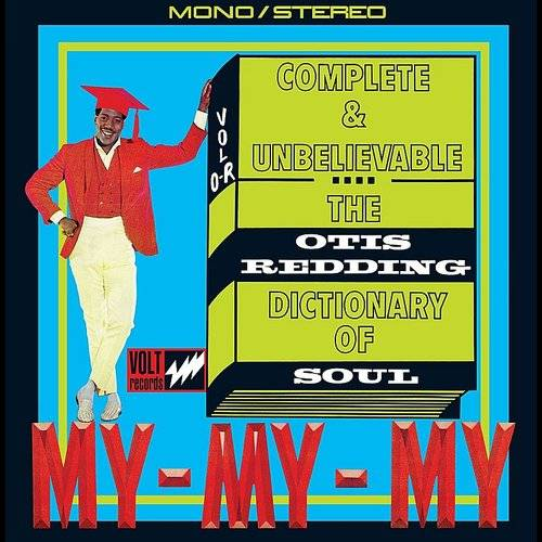 Complete & Unbelievable...The Otis Redding Dictionary Of Soul (50th Anniversary Edition) [2CD]