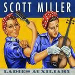 Scott Miller And The Commonwealth - Ladies Auxiliary