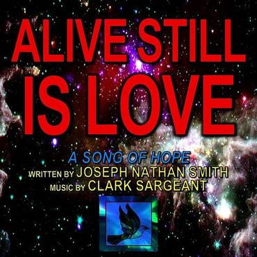 Alive Still Is Love (Feat. Clark Sargeant)
