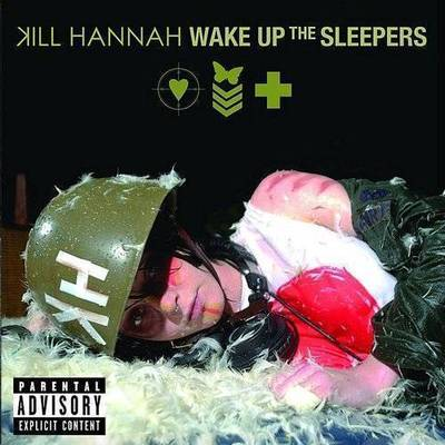Kill Hannah - Wake Up Sleepers