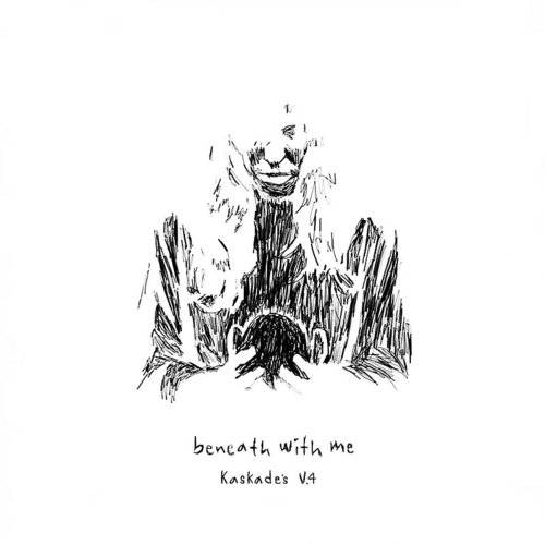 Beneath With Me (Feat. Skylar Grey) [Kaskade's V.4]