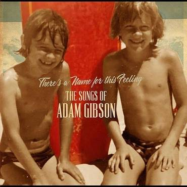 Songs Of Adam Gibson
