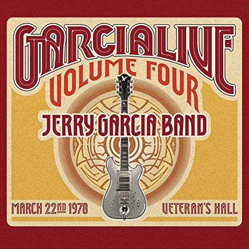 GarciaLive Volume Four: March 22nd, 1978 Veteran's Hall