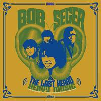Bob Seger & The Last Heard - Heavy Music: The Complete Cameo Recordings 1966-1967
