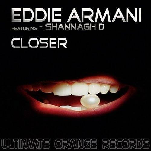 Closer (Featuring Shannagh D)