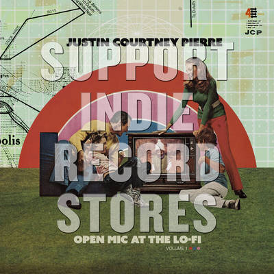 Justin Courtney Pierre - Open Mic At The Lo-Fi : Vol 1 [RSD 2019]
