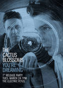 The Cactus Blossoms 7'' Release Party